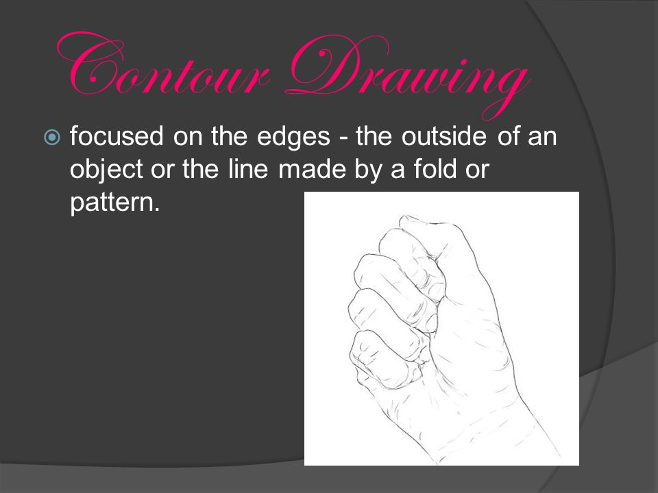  focused on the edges - the outside of an object or the line made by a fold or pattern.