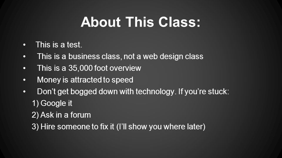 About This Class: This is a test.