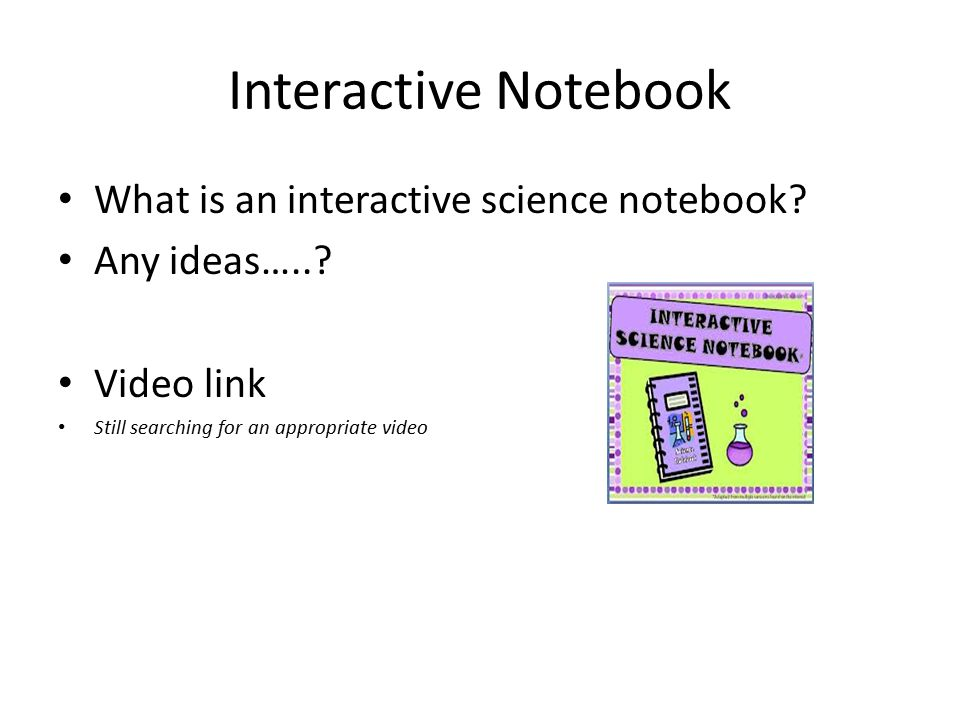 Interactive Notebook What is an interactive science notebook.