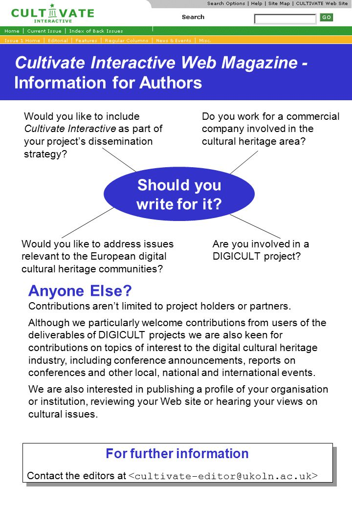 Cultivate Interactive Web Magazine - Information for Authors Are you involved in a DIGICULT project.