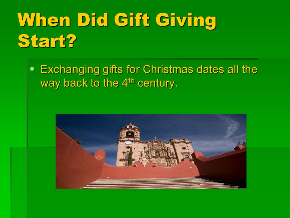 History of Gift Giving By: Kiera Rogers. Where Did Gift Giving Start ...