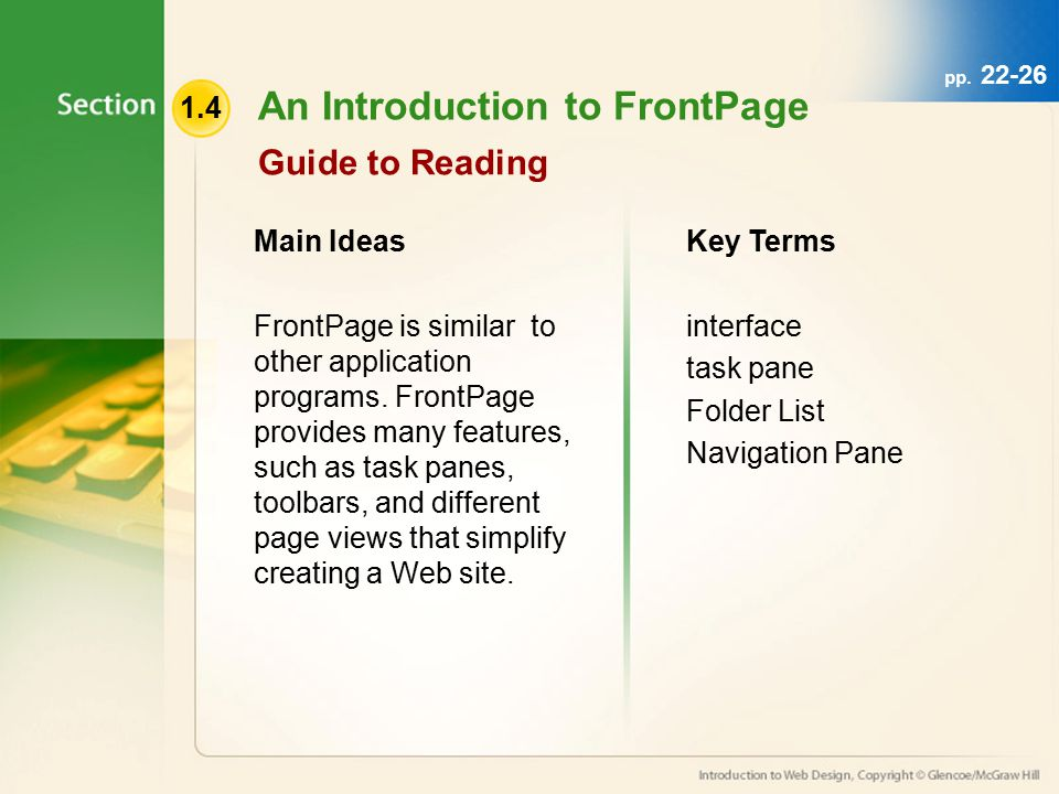 pp Guide to Reading Main Ideas FrontPage is similar to other application programs.