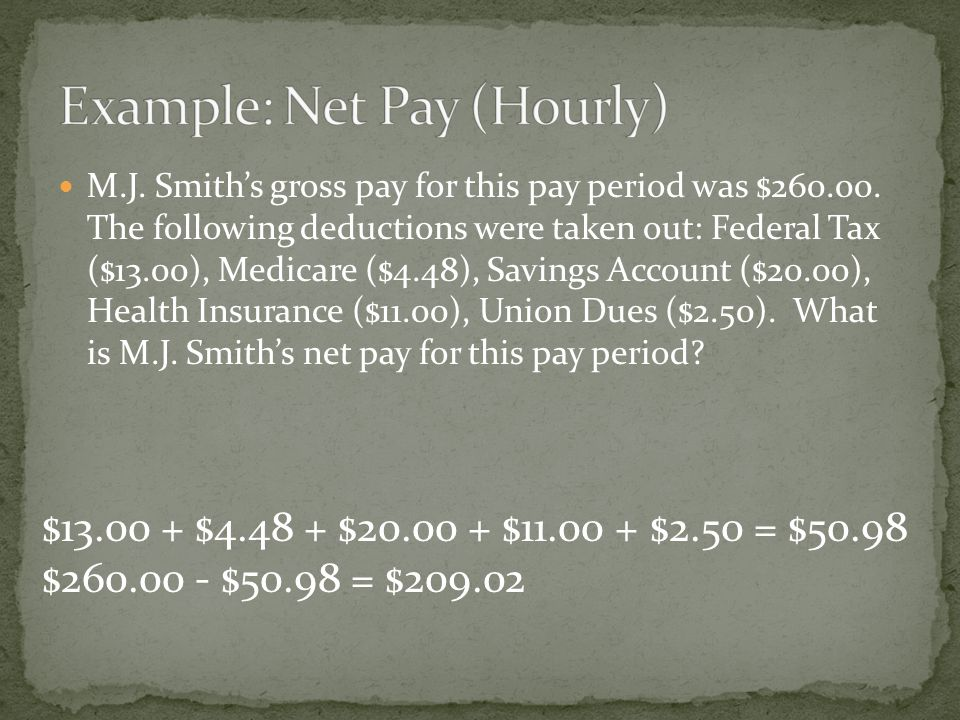 M.J. Smith's gross pay for this pay period was $