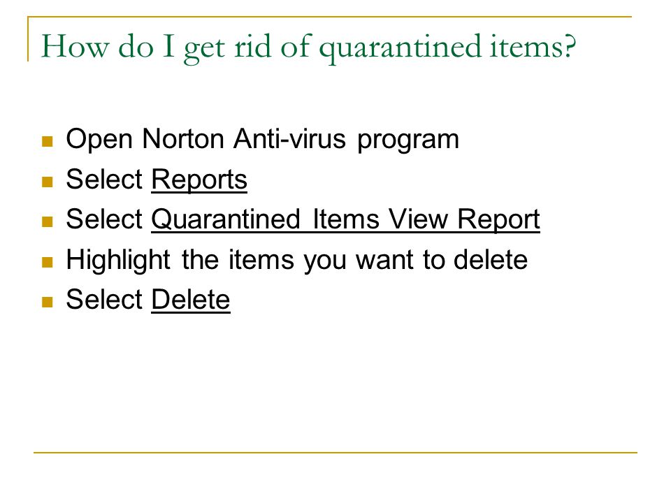 How do I get rid of quarantined items.