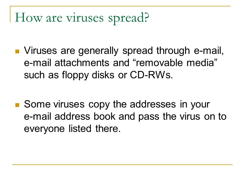 How are viruses spread.