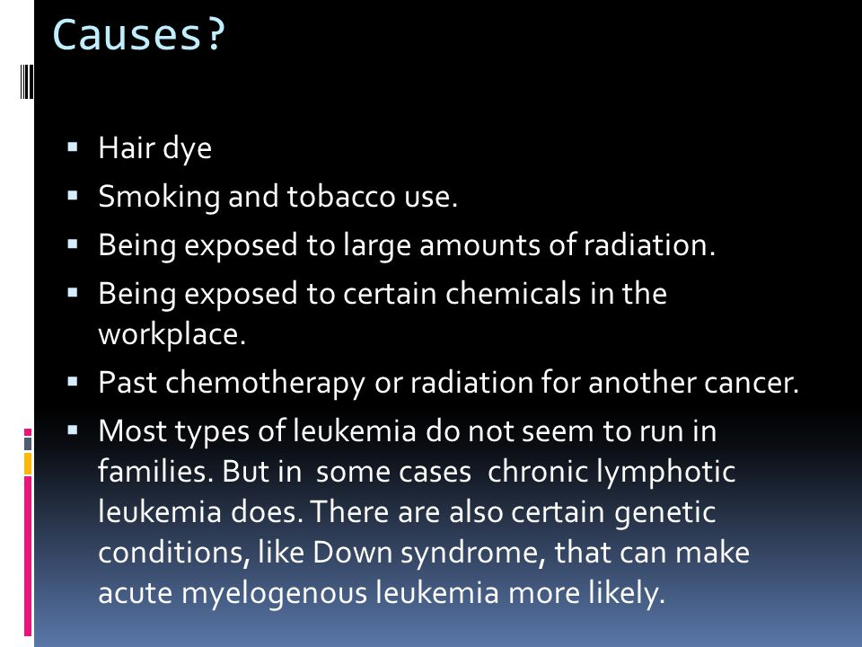 Causes.  Hair dye  Smoking and tobacco use.  Being exposed to large amounts of radiation.
