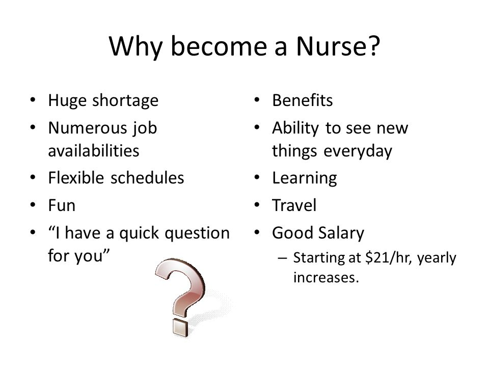 why becoming a nurse essay This is an excellent essay (written from the heart): being a nurse is more than a job, it's a treasure to me, being a nurse is far more than a job or even a career it's an adventure, a continuous learning process that i embark on bravely each day, in search of life changing events and miracles.