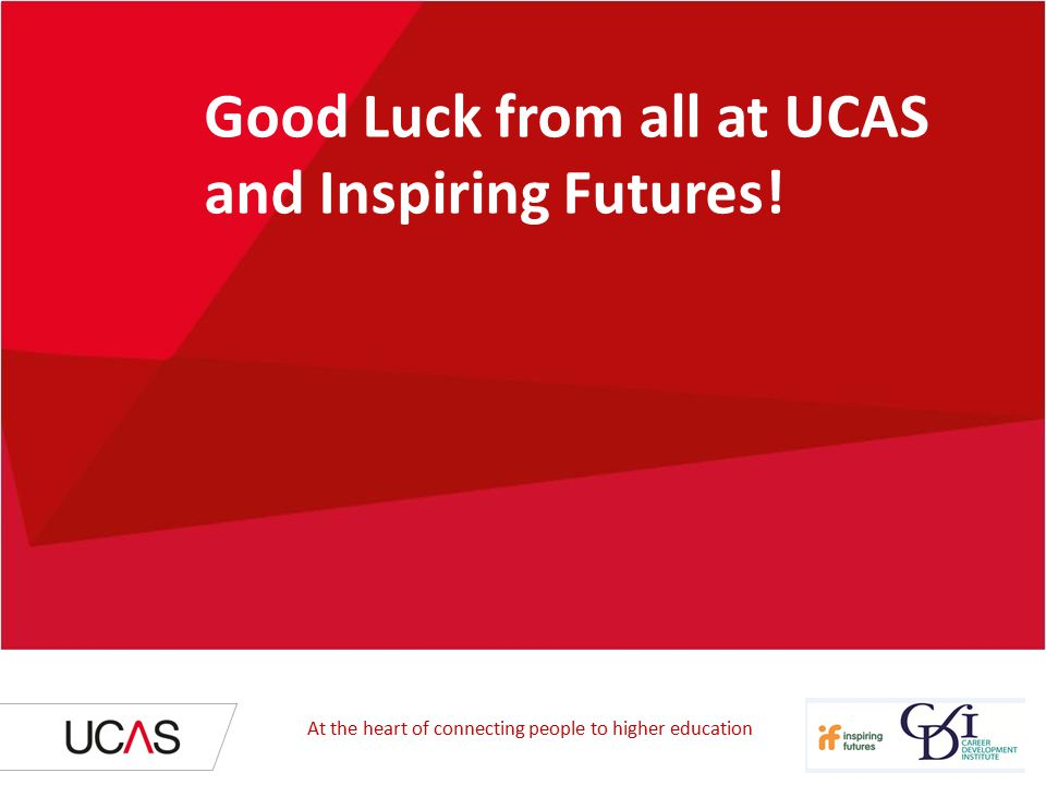 Good Luck from all at UCAS and Inspiring Futures.