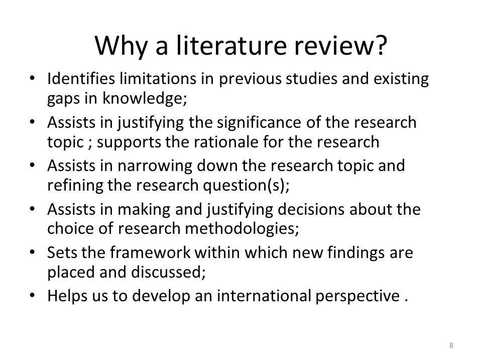 Why a literature review.