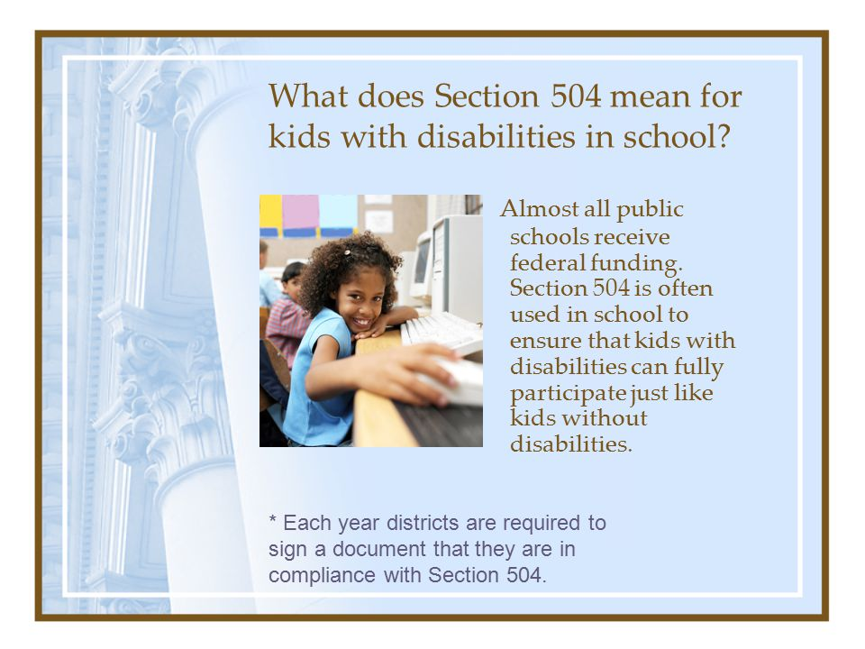 What does Section 504 mean for kids with disabilities in school.