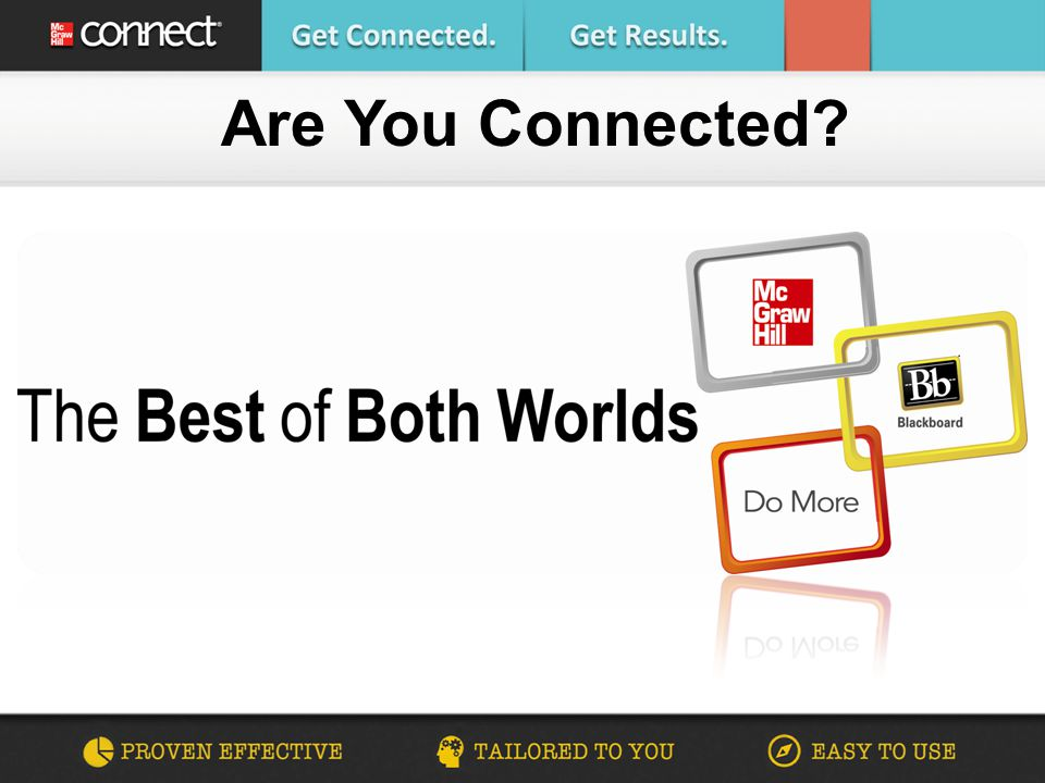Are You Connected What Is McGraw Hill Connect McGraw Hill