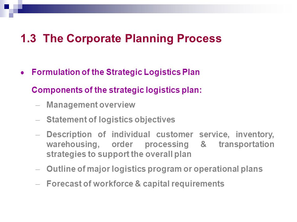 Topic 10 – Strategic Logistics Planning Outline 1 1What is