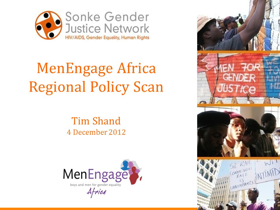 MenEngage Africa Regional Policy Scan Tim Shand 4 December 2012