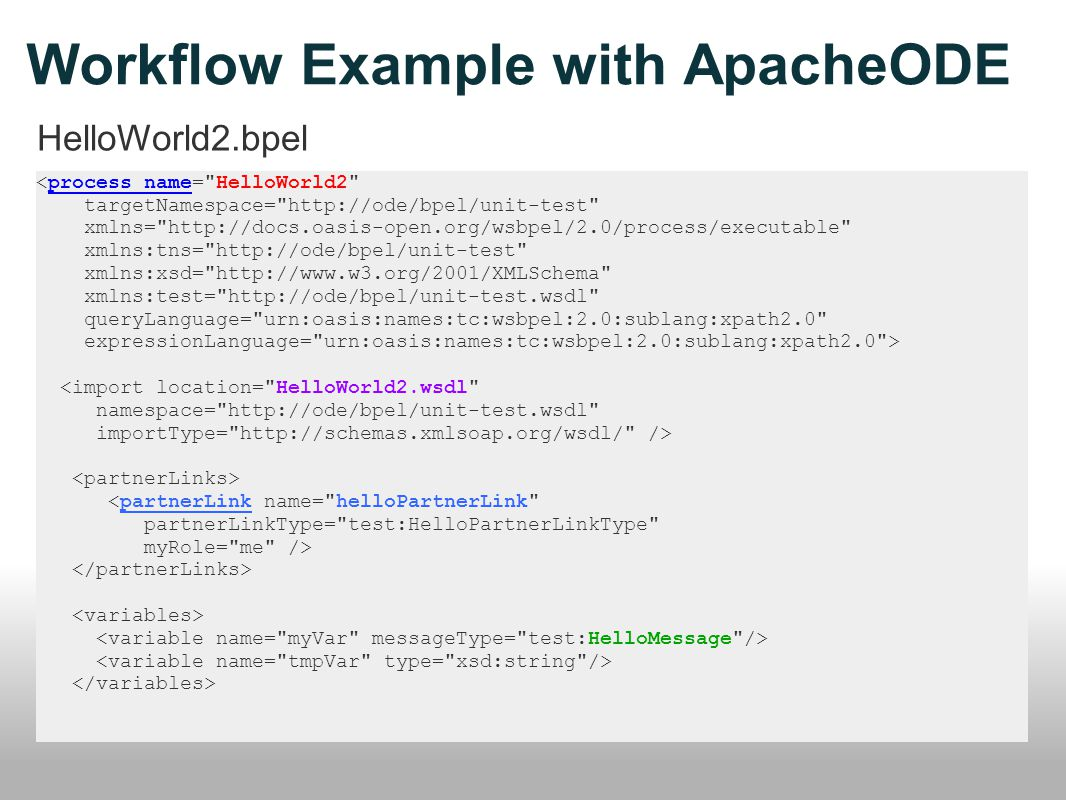 Workflow Example with ApacheODE HelloWorld2.bpel