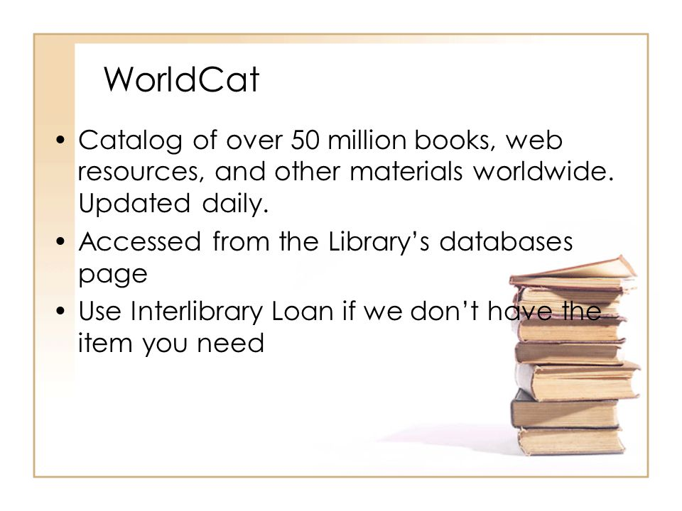 WorldCat Catalog of over 50 million books, web resources, and other materials worldwide.