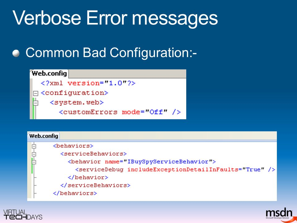 Verbose Error messages Common Bad Configuration:-