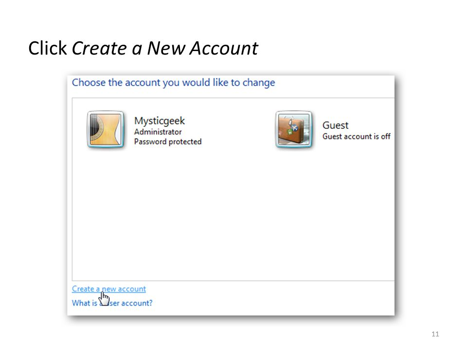 Click Create a New Account 11