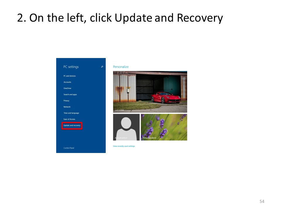 2. On the left, click Update and Recovery 54