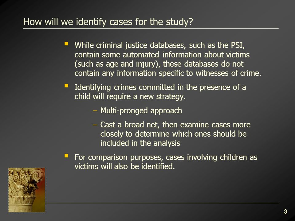 3 How will we identify cases for the study.