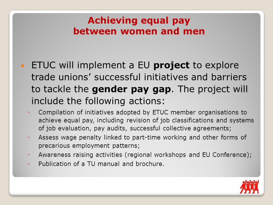 ETUC will implement a EU project to explore trade unions' successful initiatives and barriers to tackle the gender pay gap.