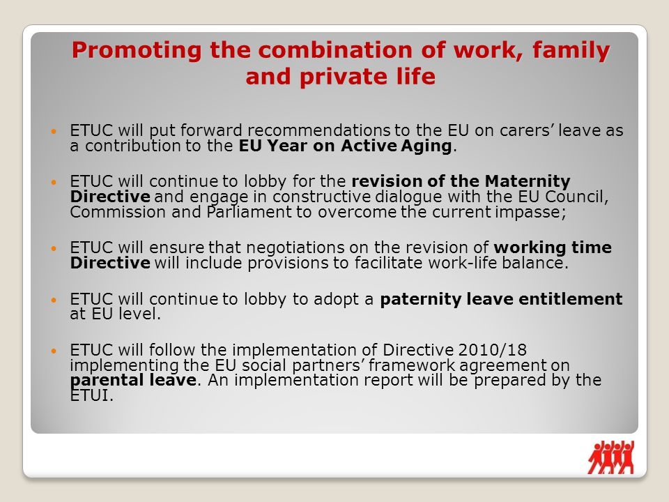 ETUC will put forward recommendations to the EU on carers' leave as a contribution to the EU Year on Active Aging.
