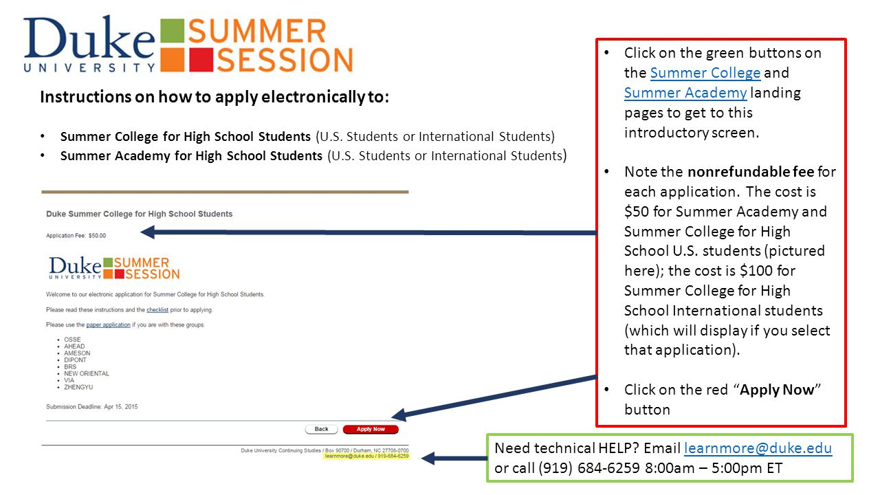 Instructions on how to apply electronically to: Summer College for High School Students (U.S.