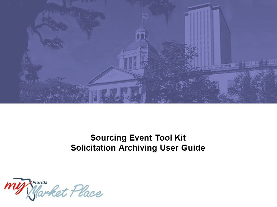 Sourcing Event Tool Kit Solicitation Archiving User Guide