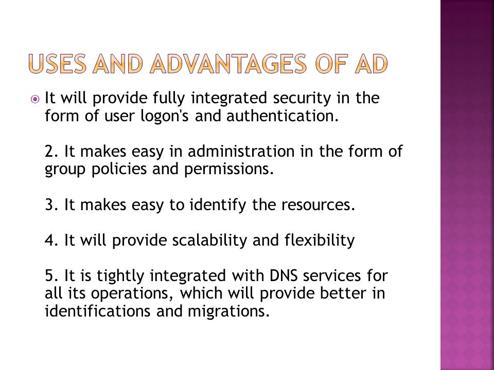  It will provide fully integrated security in the form of user logon s and authentication.