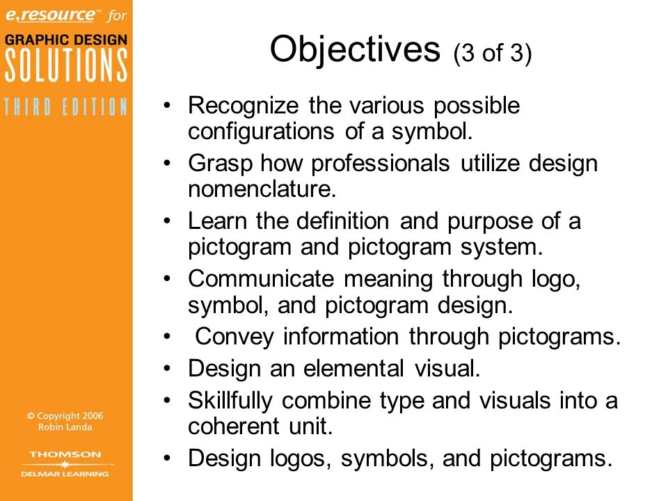 Chapter 6 Logossymbolspictograms Objectives 1 Of 3 Learn The