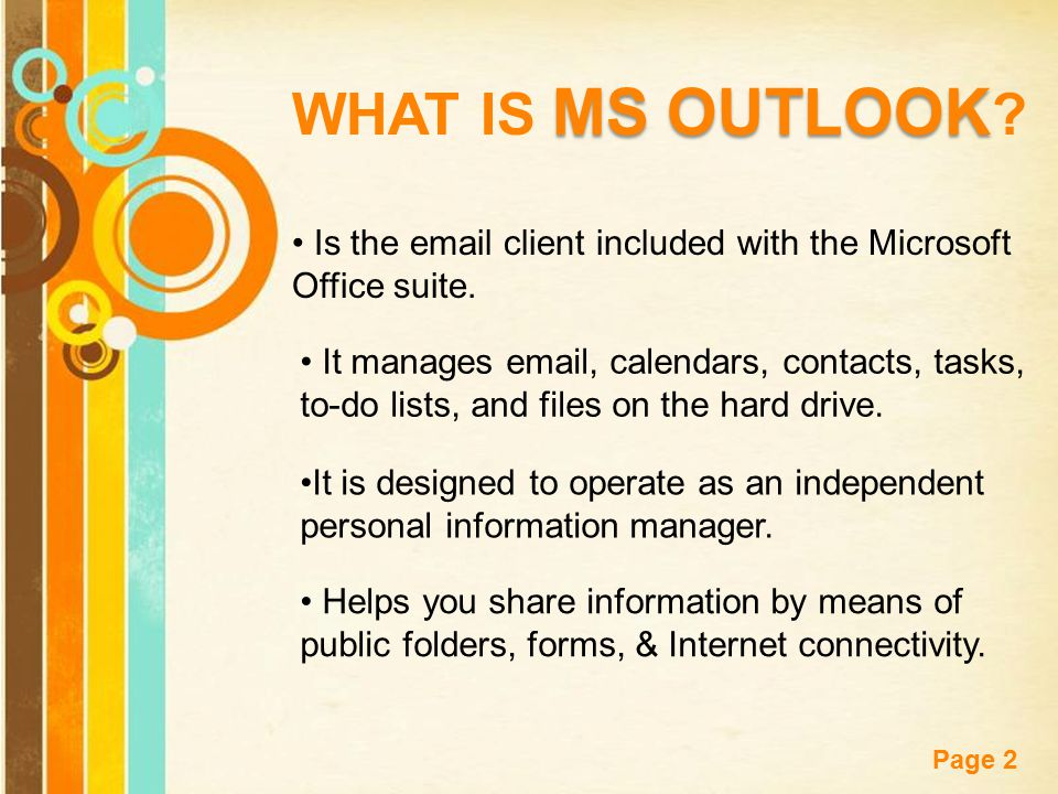 Free Powerpoint Templates Page 2 MS OUTLOOK WHAT IS MS OUTLOOK .