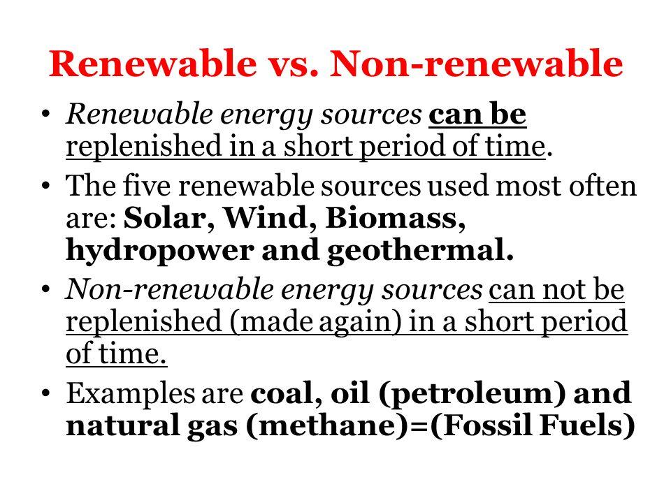Fossil Fuels Vs Alternative Energy Renewable Vs Non Renewable