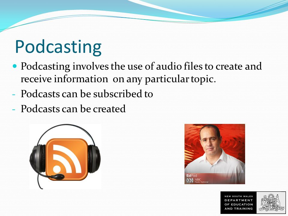 Podcasting Podcasting involves the use of audio files to create and receive information on any particular topic.