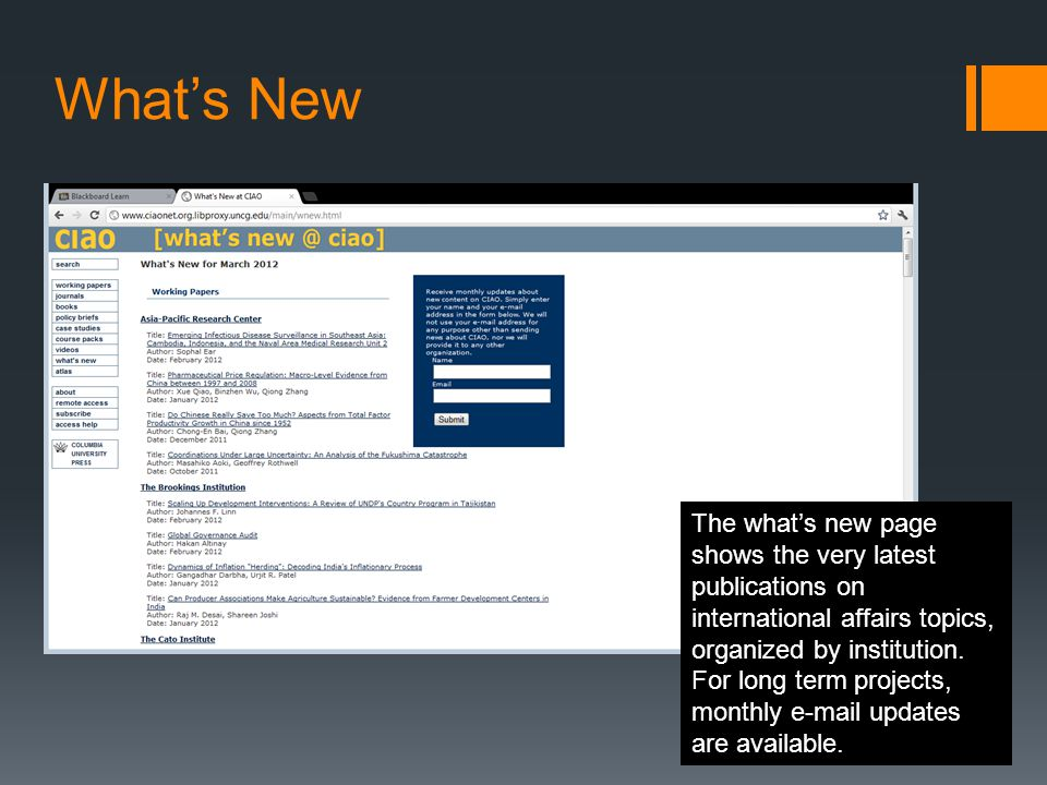 What's New The what's new page shows the very latest publications on international affairs topics, organized by institution.