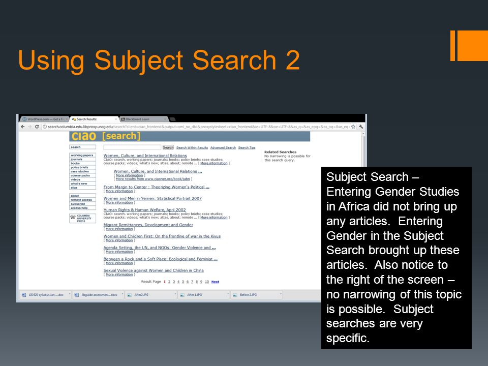 Using Subject Search 2 Subject Search – Entering Gender Studies in Africa did not bring up any articles.