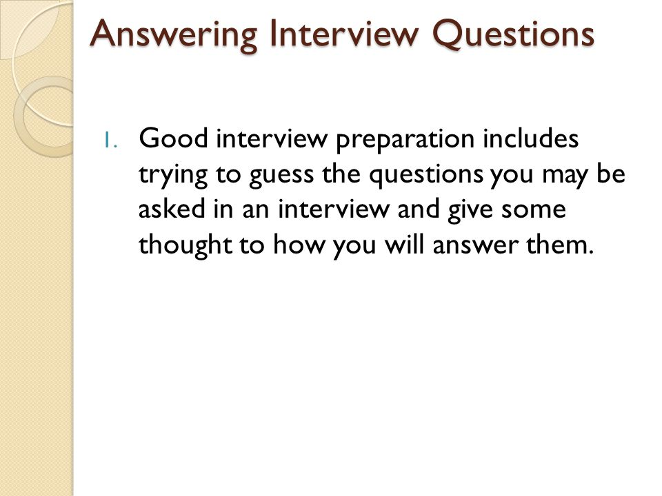 Unit 4 3 Answering Interview Questions 1 Good Interview