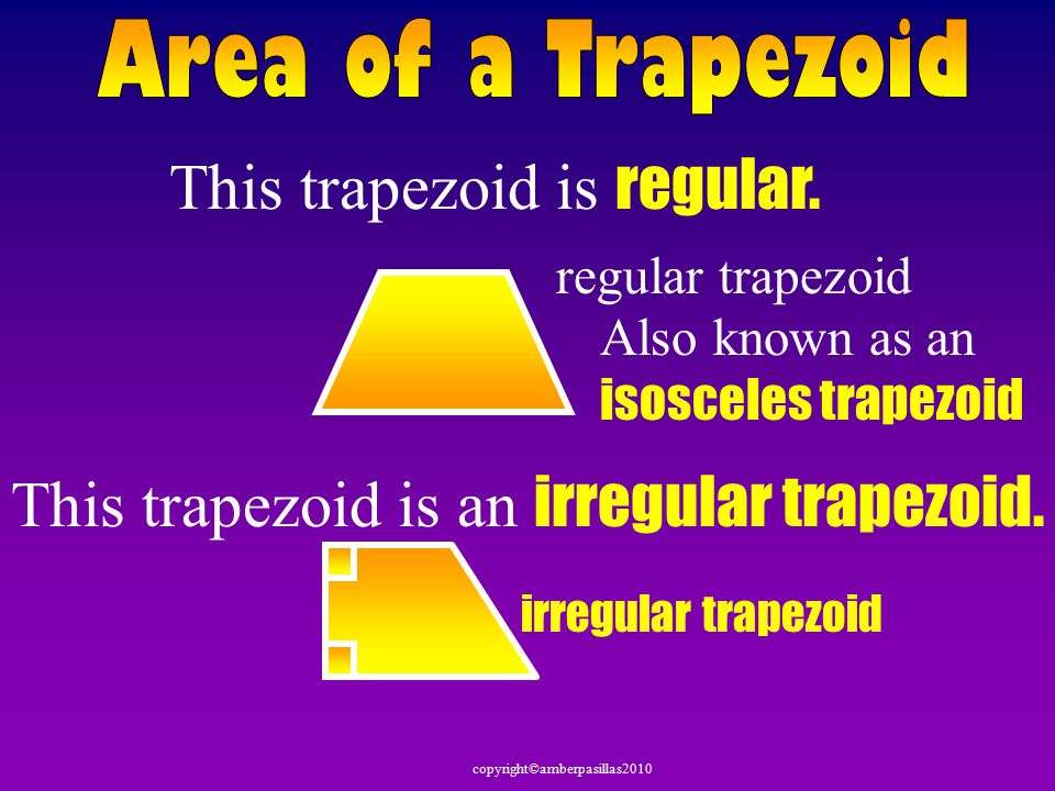 Given the formula for area of a triangle and the formula for area of a parallelogram we are going to use that information to discover the formula for the area of a trapezoid Watch carefully not to miss it!