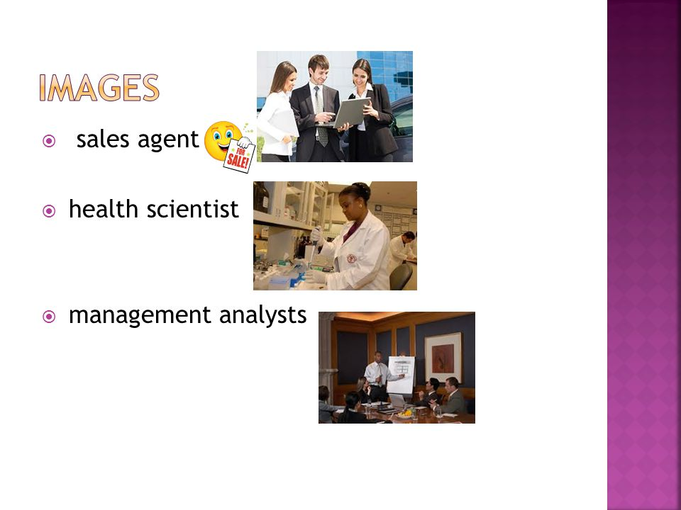  sales agent  health scientist  management analysts