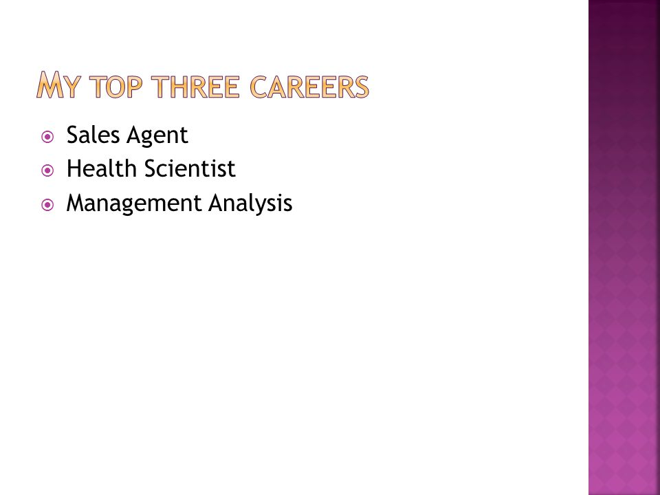  Sales Agent  Health Scientist  Management Analysis