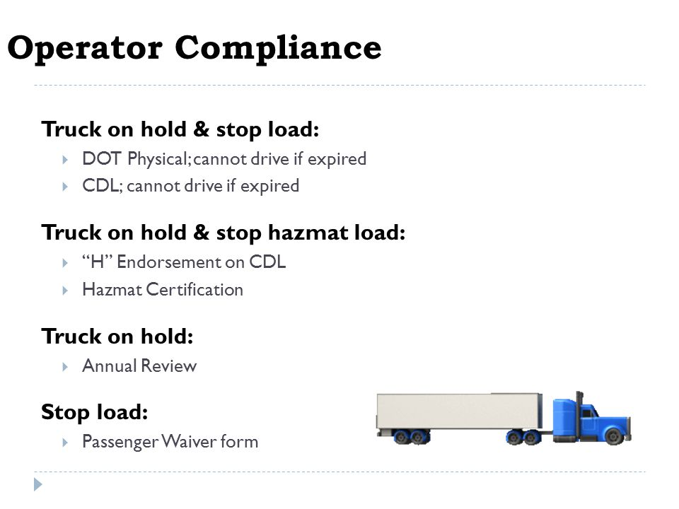 Equipment Compliance Periodic Inspections (120 Day)  Tractor or trailer on hold if past due.