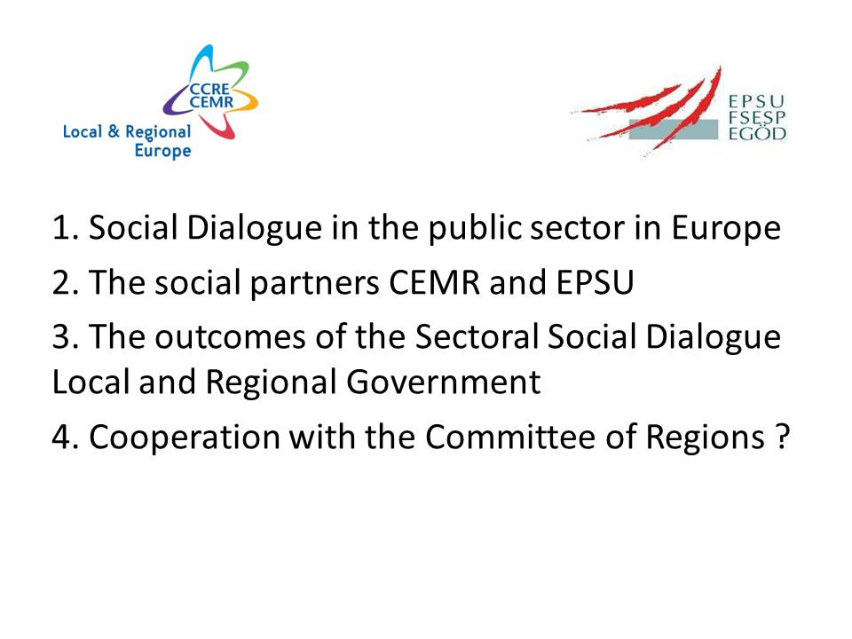 Sectoral Social Dialogue Local and Regional Government Committee of Regions, EcoSoc Committee 23 April 2013