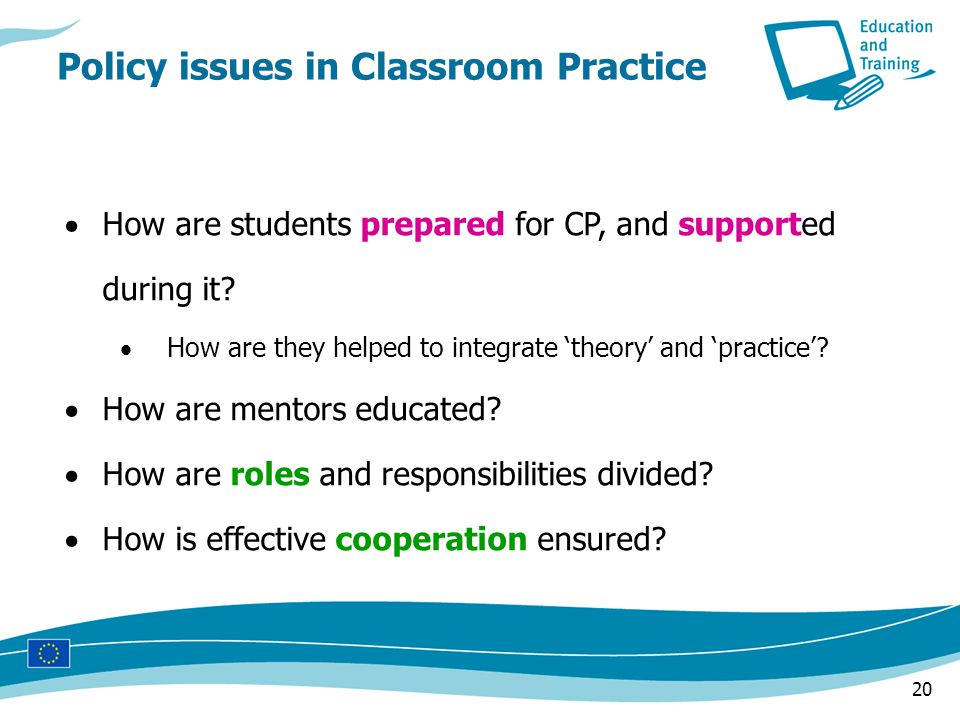20  How are students prepared for CP, and supported during it.