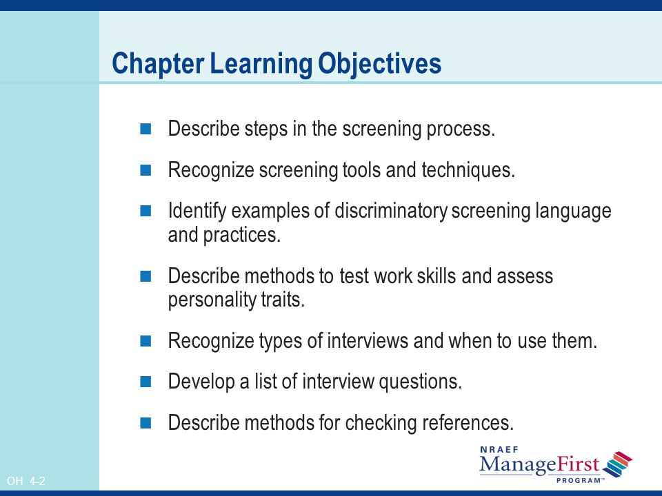 OH 4-2 Chapter Learning Objectives Describe steps in the screening process.