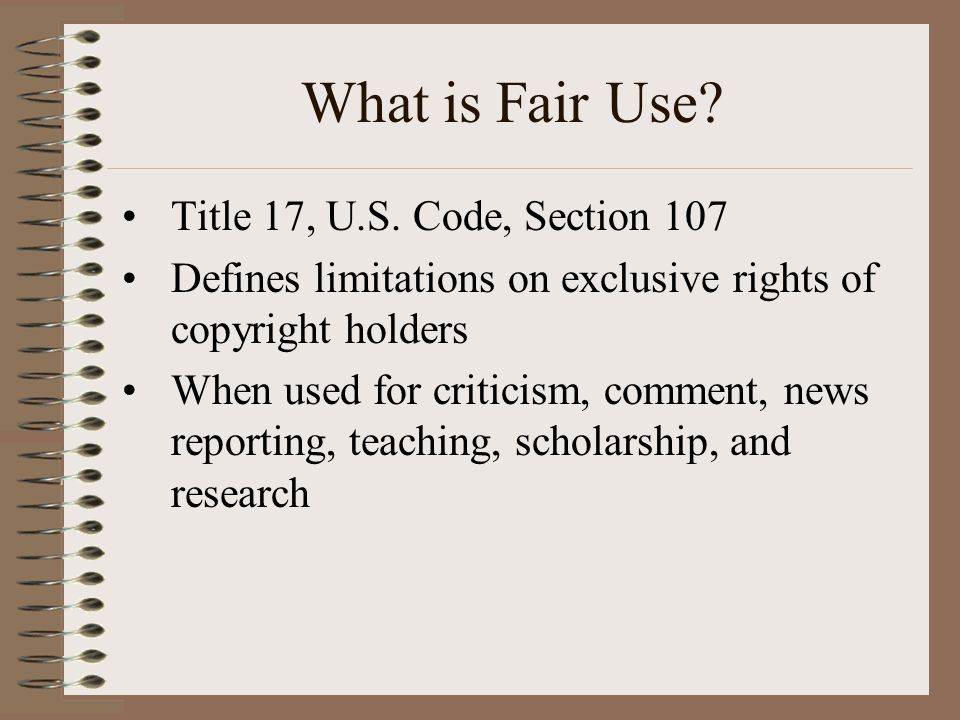 What is Fair Use. Title 17, U.S.