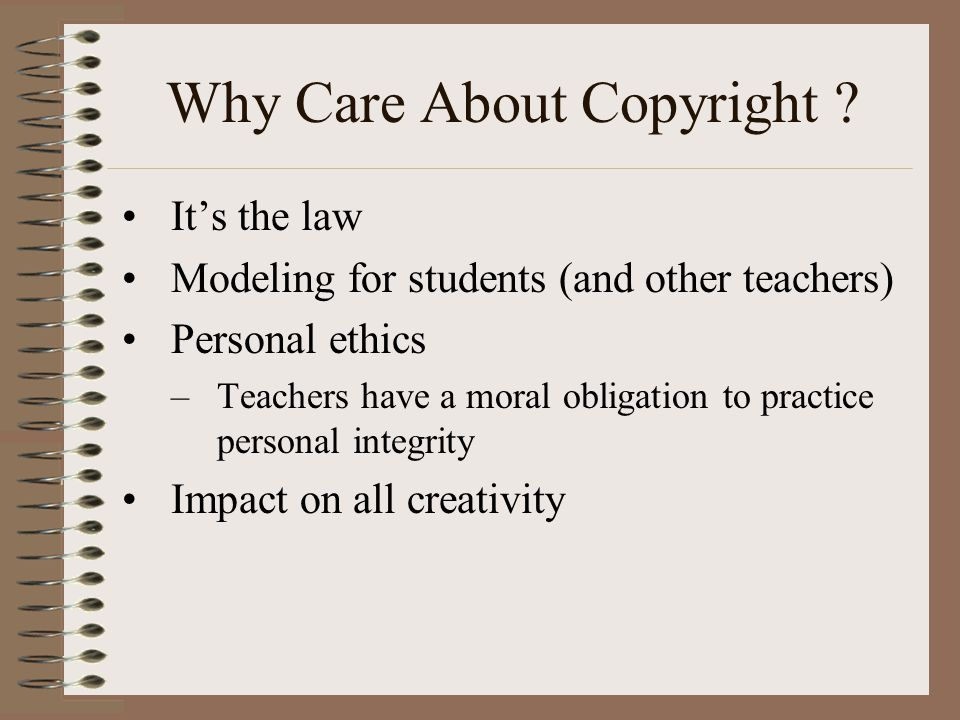 Why Care About Copyright .