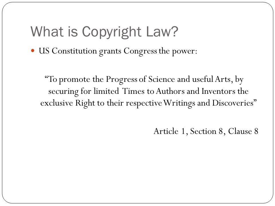 What is Copyright Law.