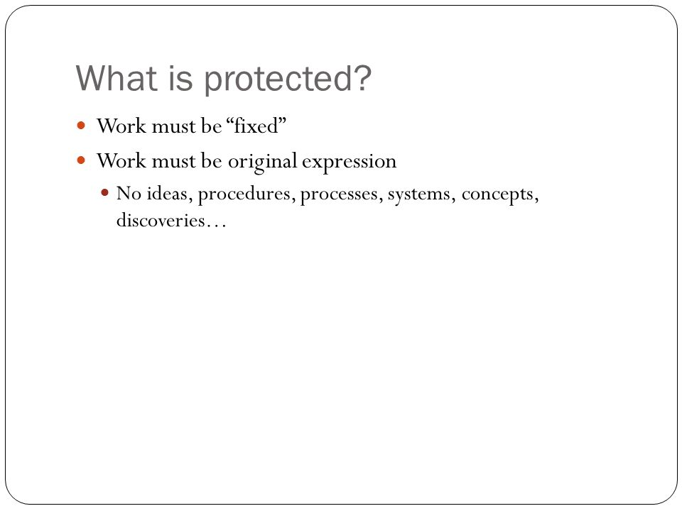 What is protected.