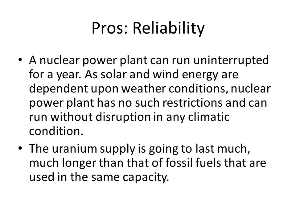 Pros And Cons Of Fossil Fuels >> Nuclear Energy Pros And Cons Pros Low Pollution Nuclear Power Has