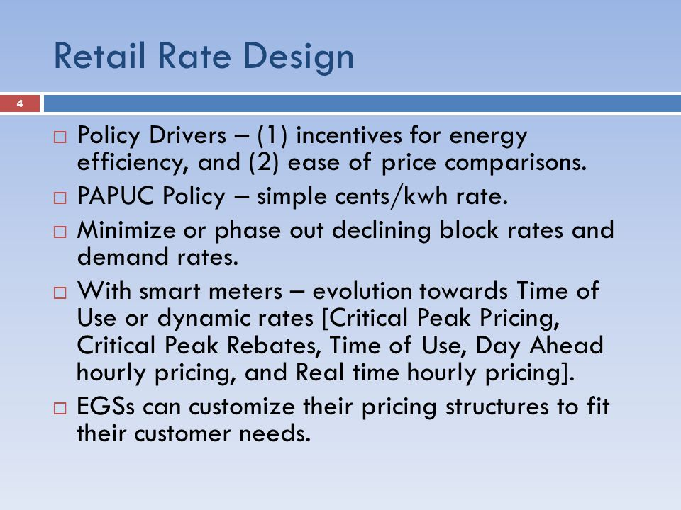 Retail Rate Design Policy Drivers 1 Incentives For Energy Efficiency And
