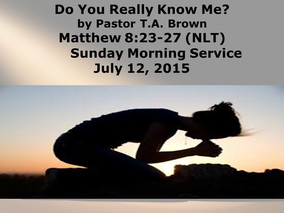 Do You Really Know Me. by Pastor T.A.