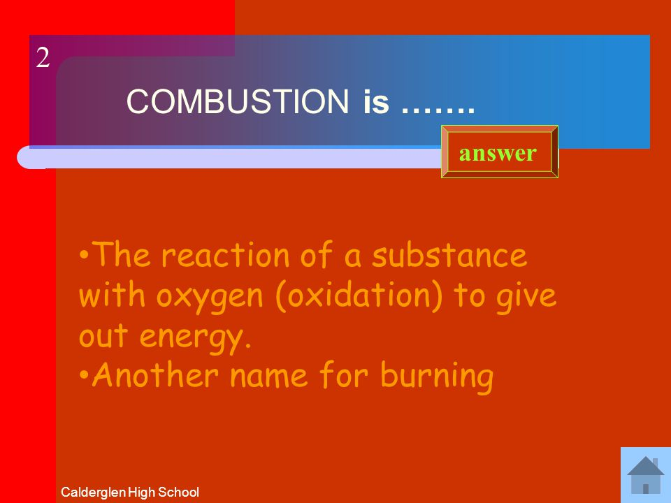 1 A FUEL is …… A chemical that burns to release heat energy answer